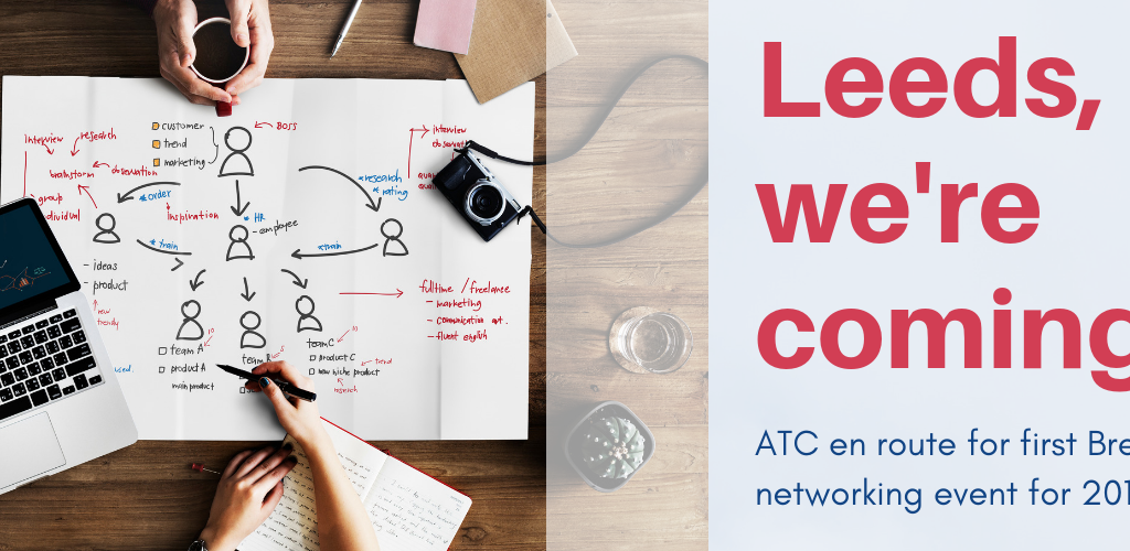 ATC Selects Leeds For First Brexit Networking Event For 2019